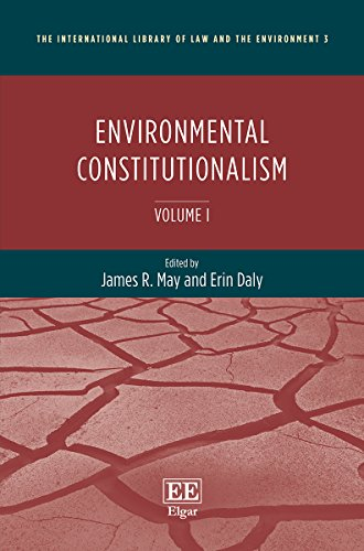 9781784711689: Environmental Constitutionalism (The International Library of Law and the Environment series, #3)