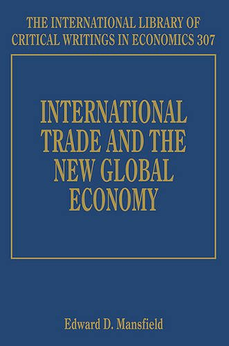 9781784712594: International Trade and the New Global Economy (The International Library of Critical Writings in Economics Series)