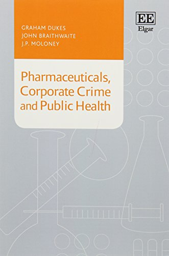 9781784713614: Pharmaceuticals, Corporate Crime and Public Health
