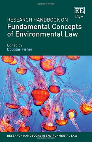 9781784714642: Research Handbook on Fundamental Concepts of Environmental Law (Research Handbooks in Environmental Law series)