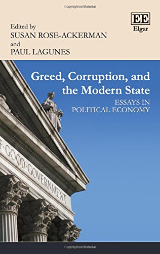 Greed, Corruption, and the Modern State: Essays in Political Economy