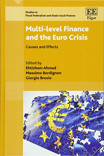 9781784715106: Multi-Level Finance and the Euro Crisis: Causes and Effects (Studies in Fiscal Federalism and State-Local Finance series)