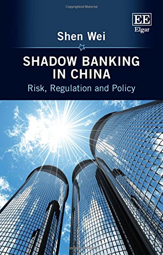 9781784716769: Shadow Banking in China: Risk, Regulation and Policy