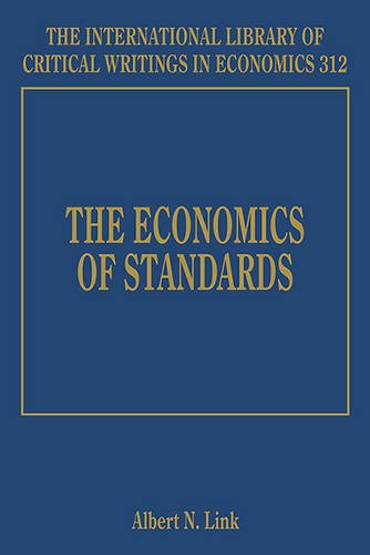 The Economics of Standards (The International Library of Critical Writings in Economics): Albert ...