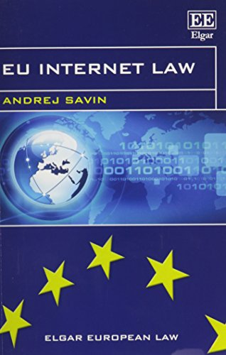 EU Internet Law (Elgar European Law Series): Savin, Andrej