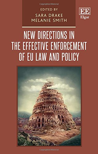 9781784718688: New Directions in the Effective Enforcement of Eu Law and Policy