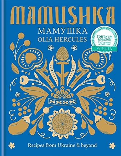9781784720384: Mamushka: Recipes from Ukraine & beyond