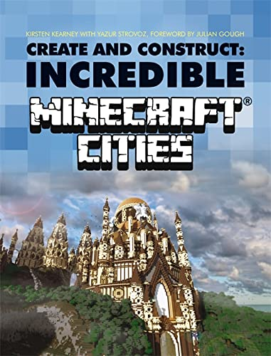 9781784720391: Create & Construct Incredible Minecraft Cities