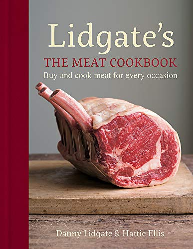 9781784720490: Lidgate's: The Meat Cookbook: Buy and cook meat for every occasion