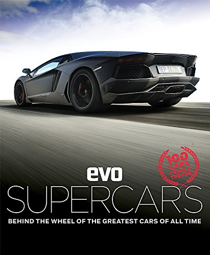 9781784720506: evo: Supercars: Behind the wheel of the greatest cars of all time