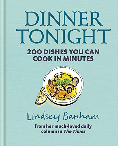 9781784721114: Dinner Tonight: 200 dishes you can cook in minutes
