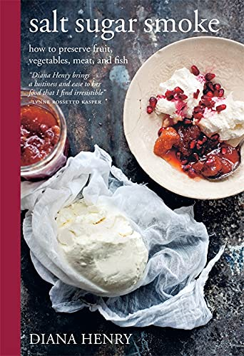 9781784721190: Salt Sugar Smoke: How to preserve fruit, vegetables, meat and fish