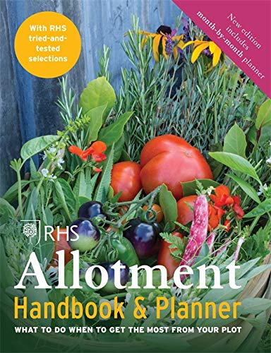 9781784721459: The RHS Allotment Handbook: What to do when to get the most from your plot