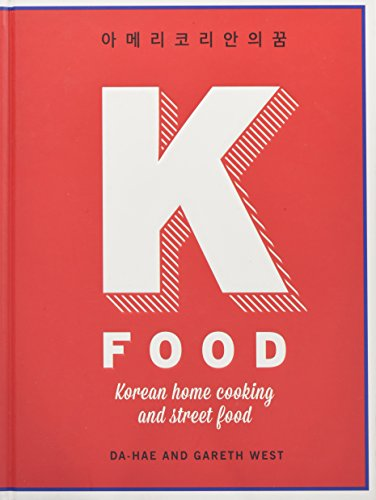 9781784721596: K-Food: Korean Home Cooking and Street Food