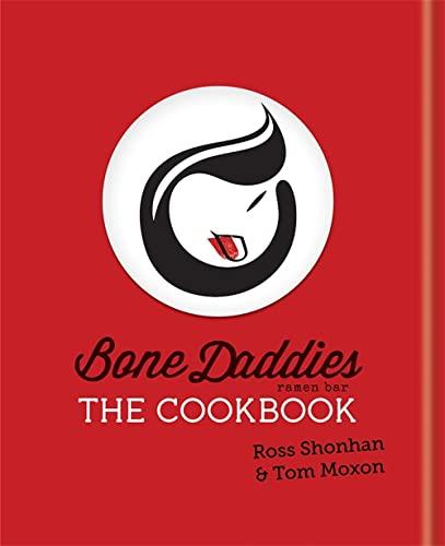 9781784721886: Bone Daddies: The Cookbook