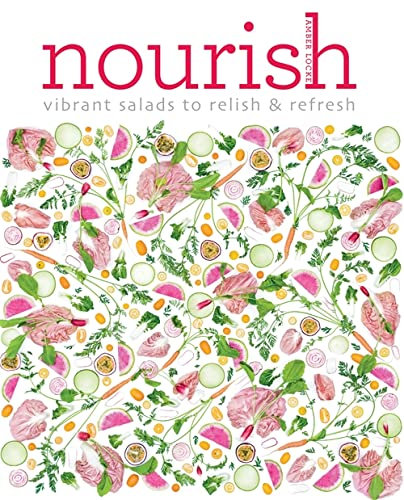 9781784722326: Nourish: Over 100 recipes for salads, toppings & twists