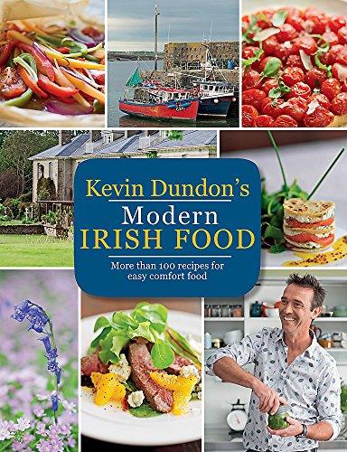 9781784722456: Kevin Dundon's Modern Irish Food