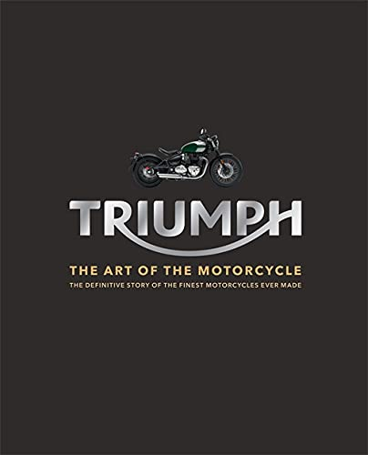 9781784723712: Triumph: The Art of the Motorcycle