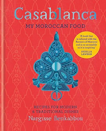 9781784723934: Casablanca: My Moroccan Food