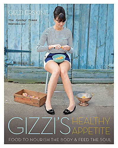 9781784724016: Gizzi's Healthy Appetite: Food to nourish the body and feed the soul