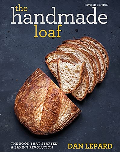 9781784724429: The Handmade Loaf: The book that started a baking revolution