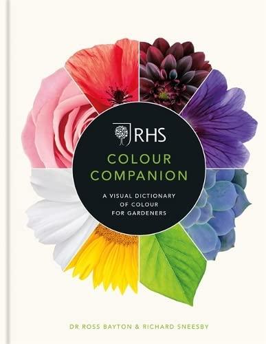 9781784725785: RHS colour companion: a visual dictionary of colour for gardeners