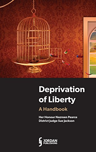 Deprivation of Liberty: Pearce, Lord