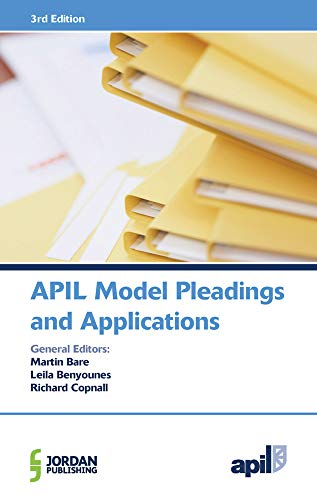 9781784730802: APIL Model Pleadings and Applications
