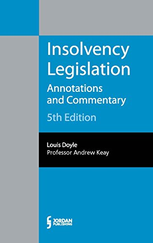 9781784731960: Insolvency Legislation: Annotations and Commentary (Fifth Edition)