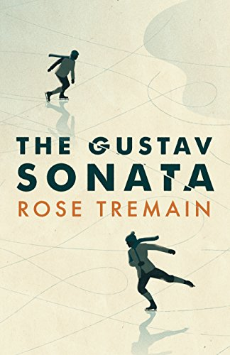 9781784740047: The Gustav Sonata (Chatto & Windus)