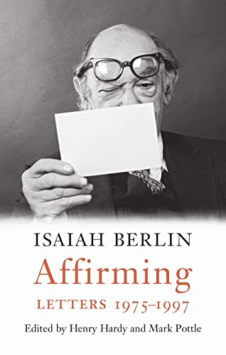 9781784740085: Affirming: Letters 1975-1997