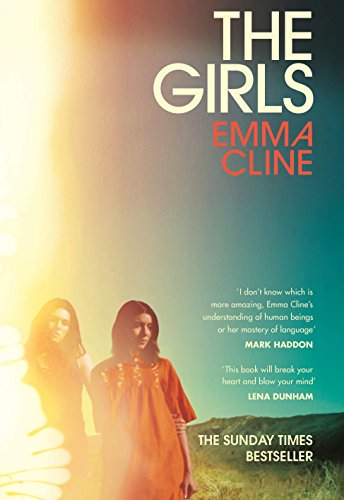 The Girls: MINT SIGNED FIRST EDITION with: Emma Cline