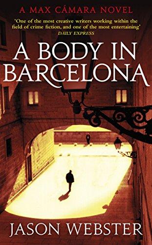 9781784740757: A Body In Barcelona: Max Cámara 5 (Max Camara)