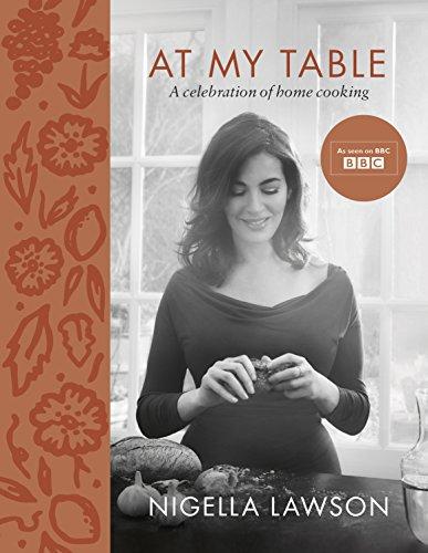 At My Table: Lawson, Nigella