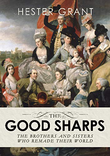 9781784742133: The Good Sharps: The Brothers and Sisters Who Remade Their World