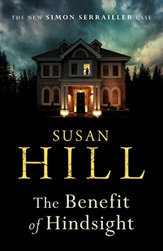 9781784742782: The Benefit of Hindsight: Simon Serrailler Book 10