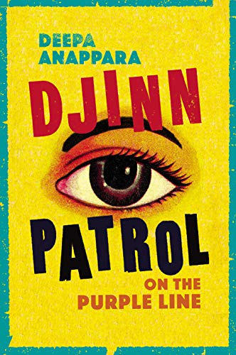 9781784743093: Djinn Patrol on the Purple Line: LONGLISTED FOR THE WOMEN'S PRIZE 2020