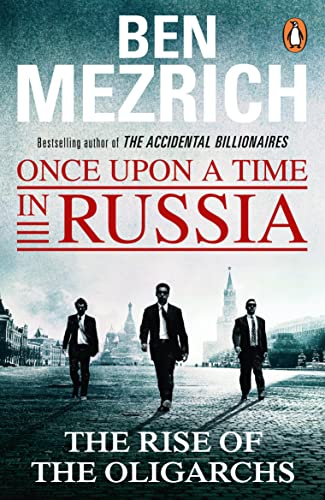 Once Upon a Time in Russia (Paperback): Ben Mezrich