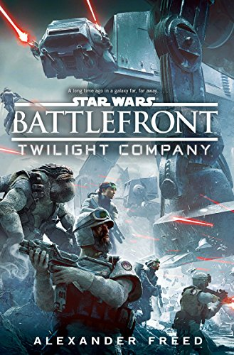 9781784750046: Star Wars: Battlefront. Twilight Company