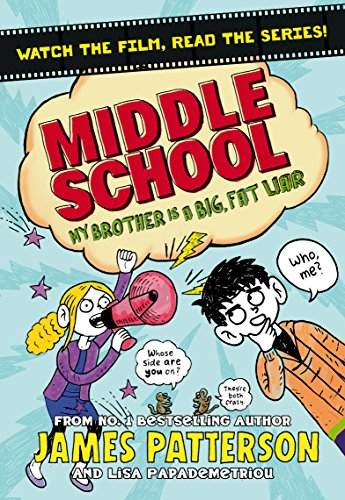 9781784750121: Middle School: My Brother Is a Big, Fat Liar: (Middle School 3)