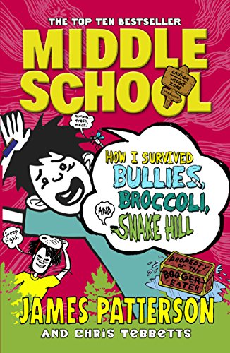 9781784750138: Middle School: How I Survived Bullies, Broccoli, and Snake Hill: (Middle School 4)