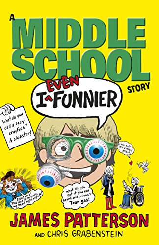 9781784750152: I Even Funnier: A Middle School Story: (I Funny 2)