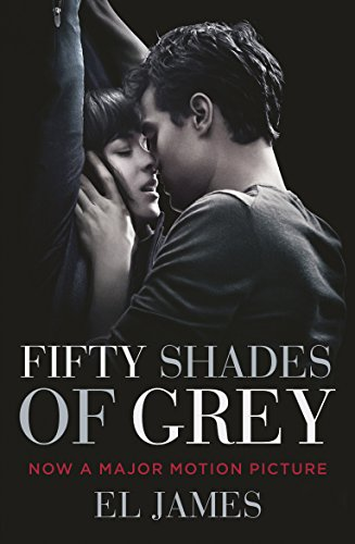 9781784750251: Fifty Shades of Grey: (Movie tie-in edition): Book one of the Fifty Shades Series