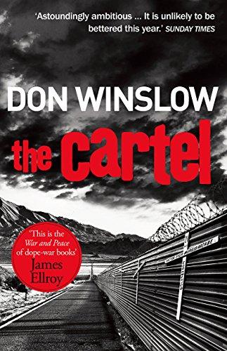 9781784750640: The Cartel: A white-knuckle drug war thriller (Art Keller)