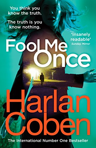 9781784751111: Fool Me Once: from the #1 bestselling creator of the hit Netflix series The Stranger