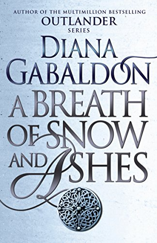 9781784751326: A Breath of Snow and Ashes (Outlander)