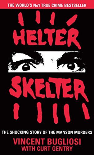 9781784751760: Helter Skelter: The True Story of the Manson Murders