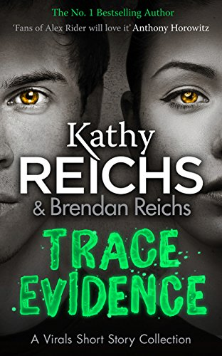 9781784752392: Trace Evidence: A Virals Short Story Collection