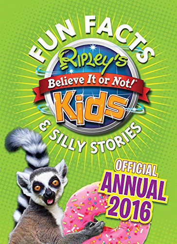9781784752675: Ripley's Fun Facts & Silly Stories Kids' Annual 2016: One Zany Day!