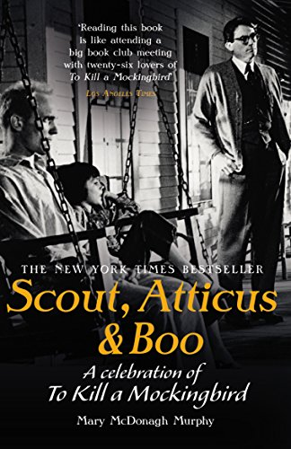 9781784753054: Scout, Atticus & Boo: A Celebration of To Kill a Mockingbird